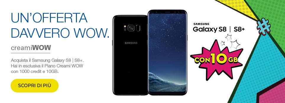 Samsung Galaxy S8 | S8+ con CREAMI WOW 10GB